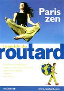 Guide du routard Paris Zen