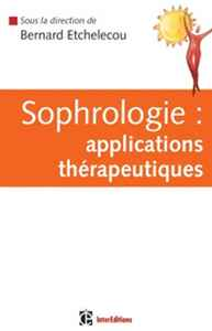 livre Sophrologie : applications therapeutiques