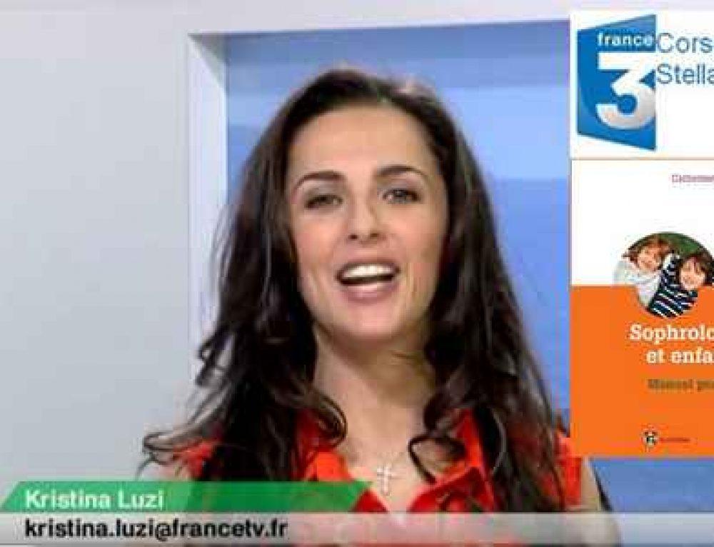 France 3 Corse : Jeu concours Sophrologie et enfance